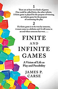 Finite and Infinite Games by James Carse